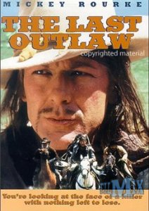 �������� ����� ��������� ����� / The Last Outlaw ������ ��������� ��� �����������